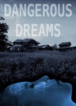 Dangerous Dreams New